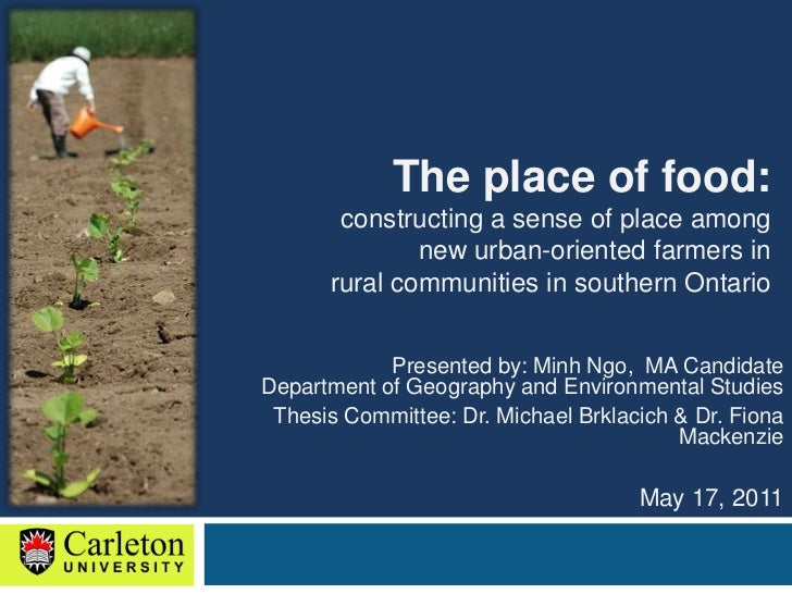 The place of food: <br />constructing a sense of place among <br />new urban-oriented farmers in <br />rural communities i...
