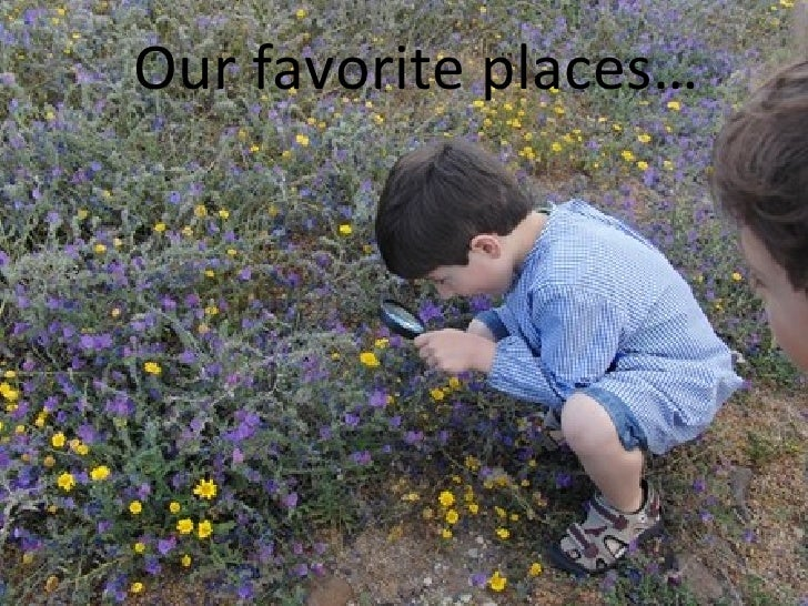 Our favorite places…