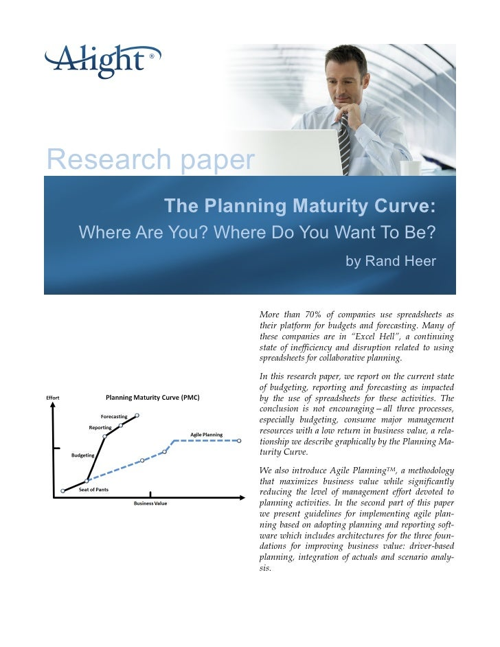 Research paper           The Planning Maturity Curve:  Where Are You? Where Do You Want To Be?                            ...