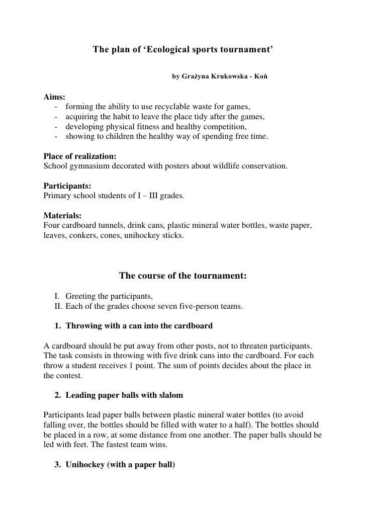 The plan of 'Ecological sports tournament'                                        by Grażyna Krukowska - Koń  Aims:   - fo...