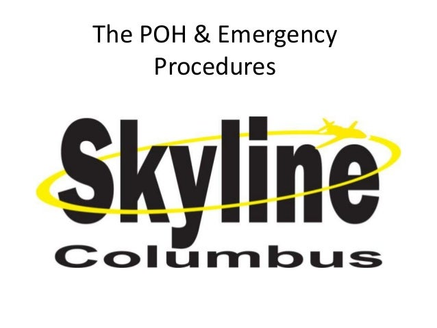 The POH & Emergency     Procedures
