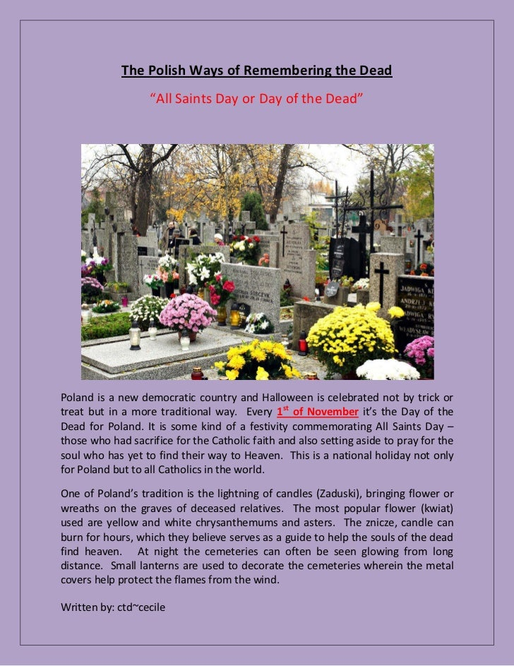 """The Polish Ways of Remembering the Dead                   """"All Saints Day or Day of the Dead""""Poland is a new democratic co..."""