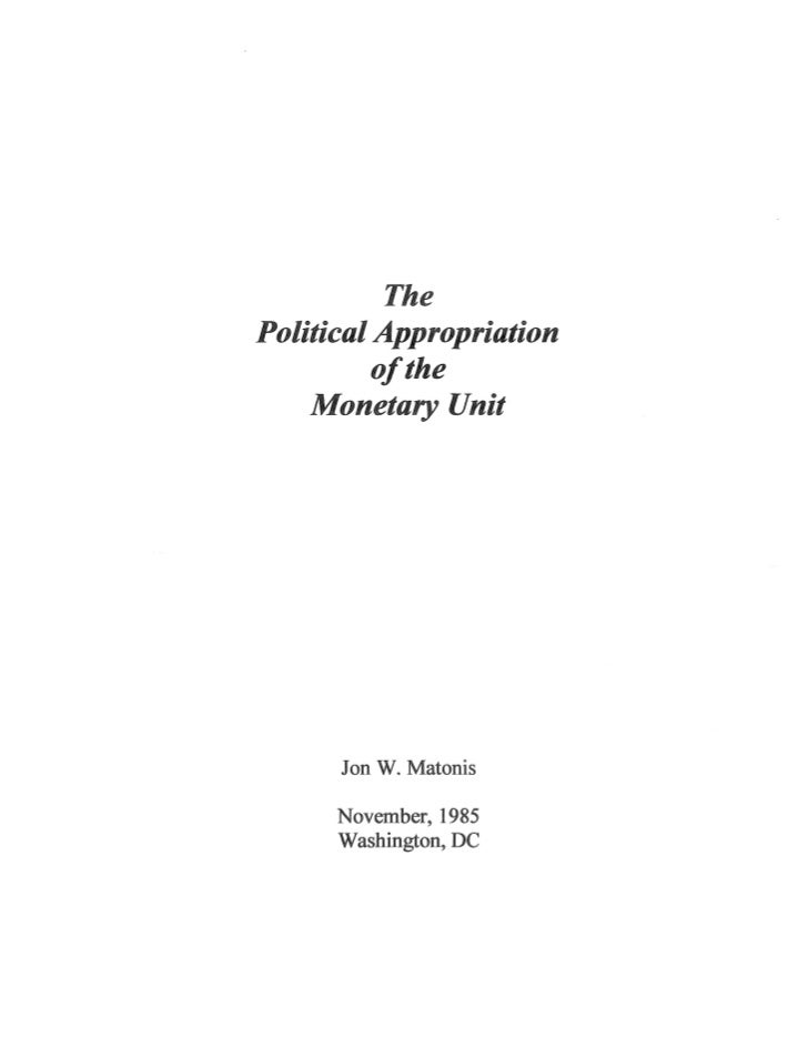 The Political Appropriation of the Monetary Unit