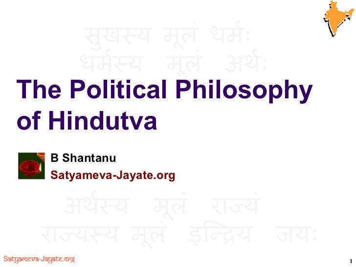 The Political Philosophy of Hindutva B Shantanu  Satyameva-Jayate.org