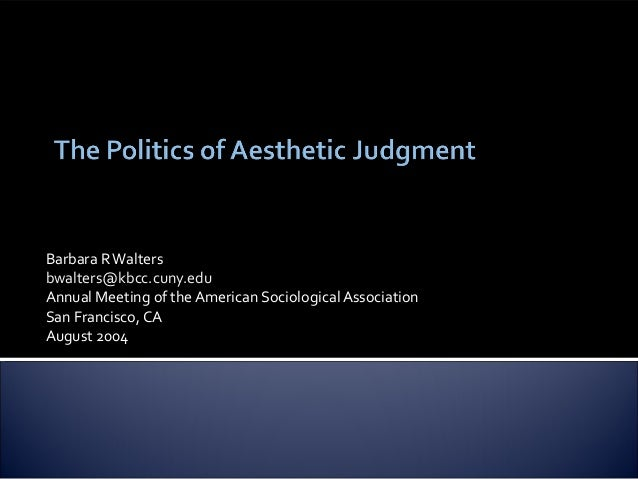 The Politics of Aesthetic Judgment