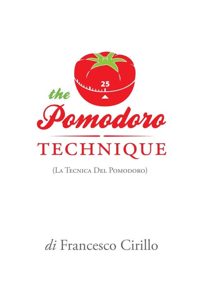 La Tecnica del Pomodoro (Il Pomodoro) di Francesco Cirillo