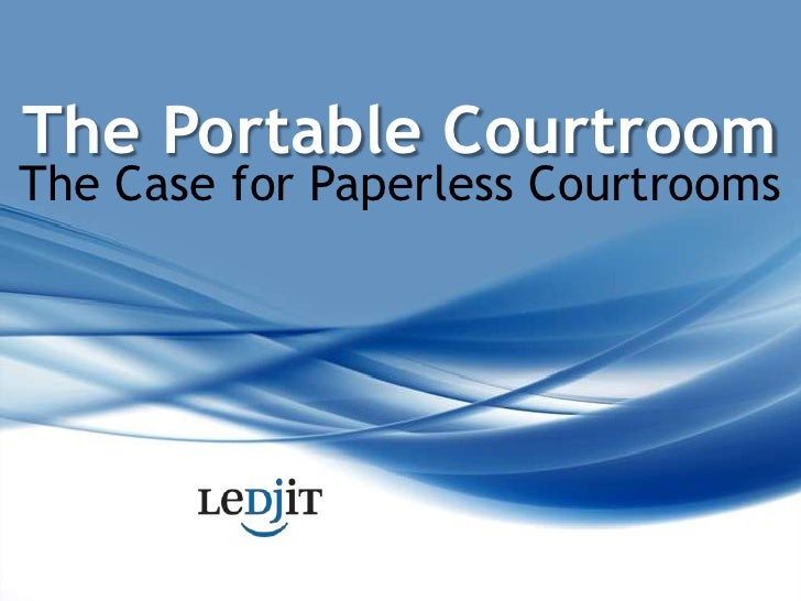 The Portable Courtroom