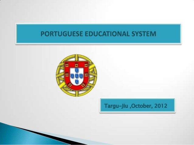 The portuguese educational system