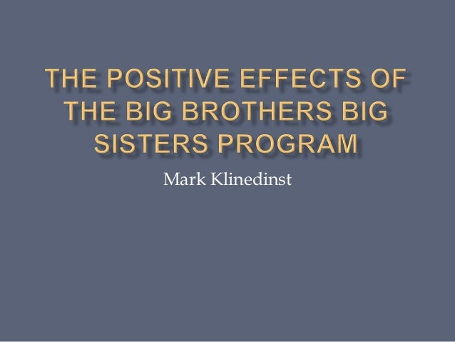 big brother bid sister program Donating online is the fastest, easiest way to join the big brothers big sisters mission and help a child your financial support allows us to keep doing what we do: empowering kids in your community to achieve their potential.