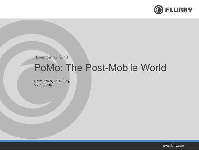 PoMo: The Post Mobile World (Business Insider Ignition, Nov. 2013)