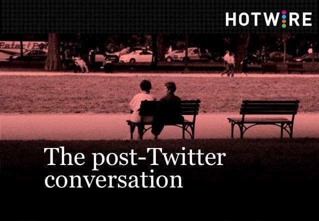 The post-Twitterconversation