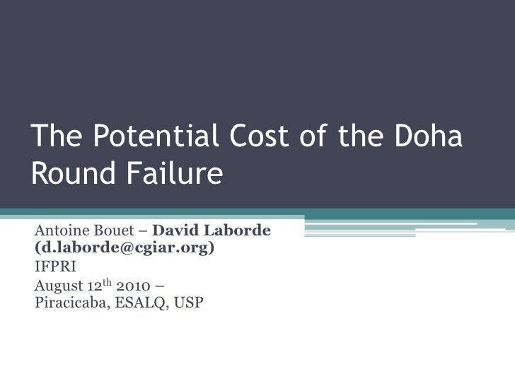 The Potential Cost of a Failed Doha Round
