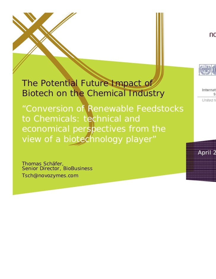 """ICS UNIDO conference """"The potential future impact of biotech on the chemical industry"""" Novozymes"""