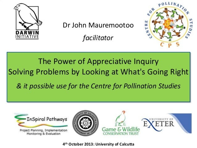 Dr John Mauremootoo facilitator  The Power of Appreciative Inquiry Solving Problems by Looking at What's Going Right & it ...