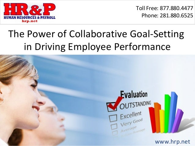 Toll Free: 877.880.4477                              Phone: 281.880.6525The Power of Collaborative Goal-Setting   in Drivi...