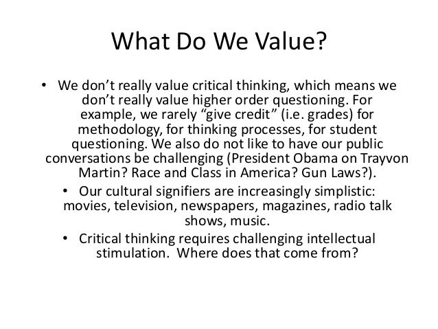 Value of critical thinking