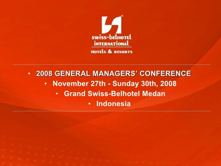 <ul><li>2008 GENERAL MANAGERS' CONFERENCE   </li></ul><ul><li>November 27th -   Sunday 30th, 2008 </li></ul><ul><li>Grand ...