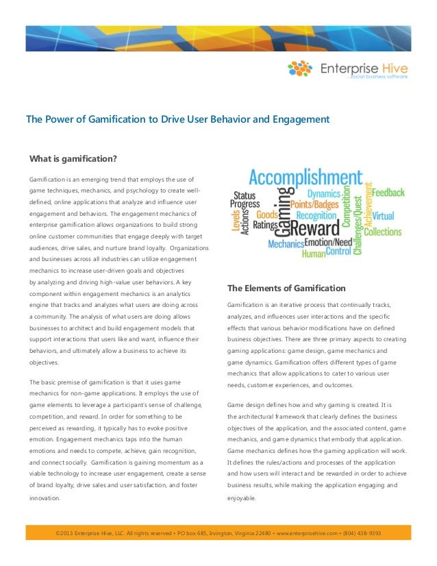 The Power of Gamification to Drive User Behavior and Engagement What is gamification? Gamification is an emerging trend th...
