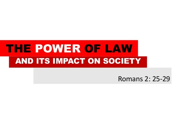 The power of law