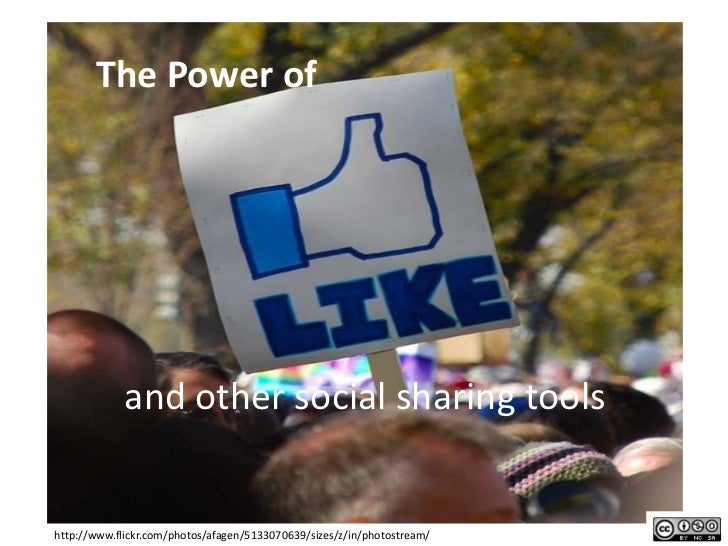 The Power of <br />and other social sharing tools<br />http://www.flickr.com/photos/afagen/5133070639/sizes/z/in/photostre...