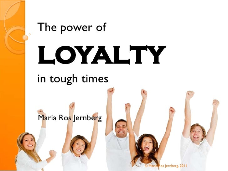 The power of loyalty in tough times - Fundraising Seminar
