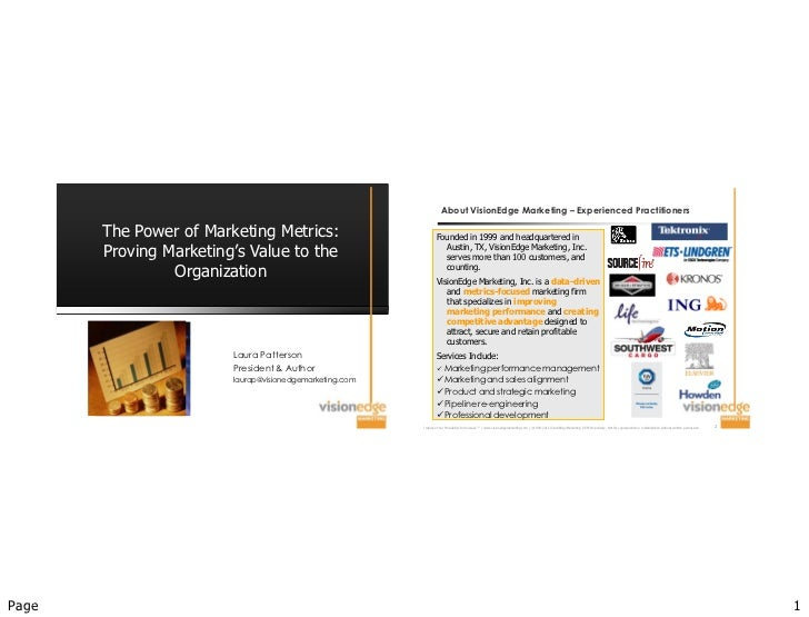 The power of marketing metrics proving marketing's value to the organization vem aims 2011 event handout