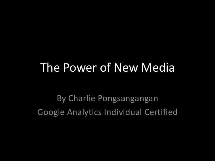 The power of new media