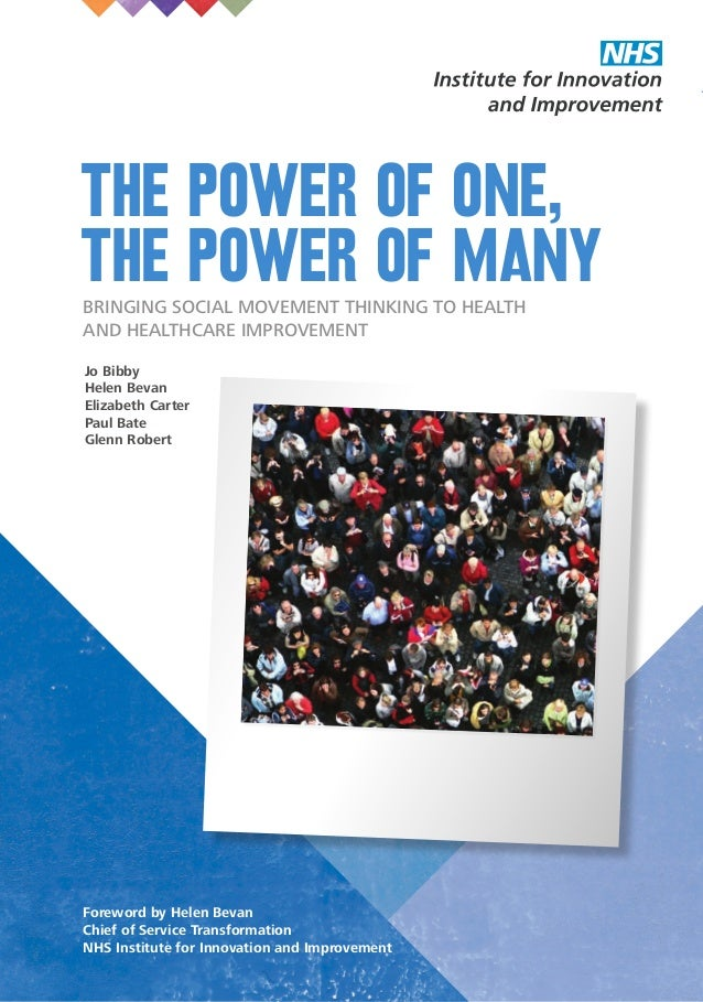 1THE POWER OF ONE, THE POWER OF MANY The power of one, the power of manyBringing social movemenT thinking to health and he...