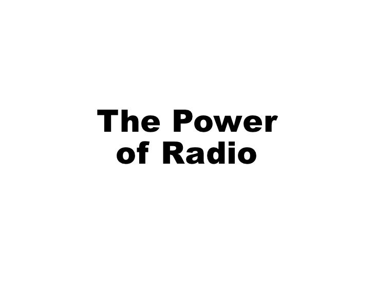 The Power Of Radio