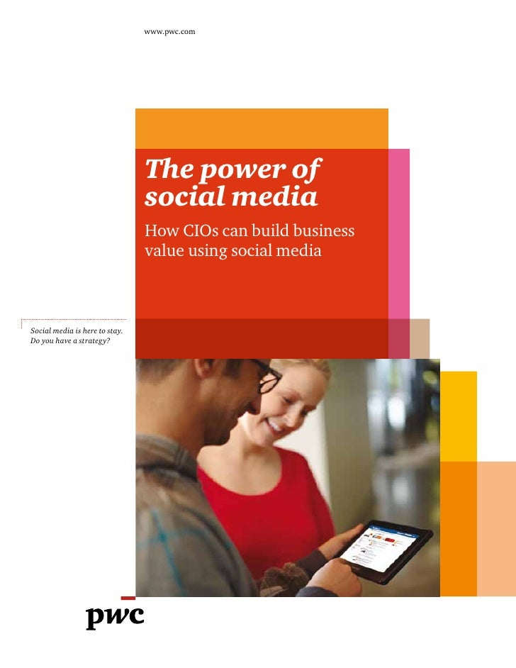 www.pwc.com                                The power of                                social media                       ...