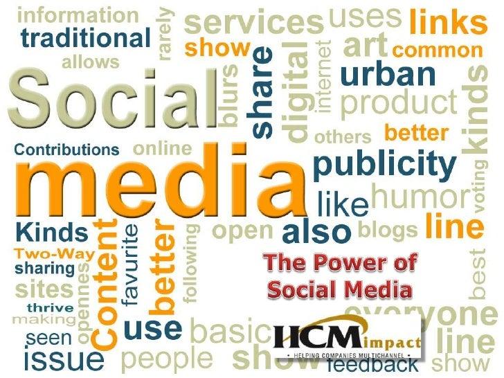 The Power of Social Media<br />
