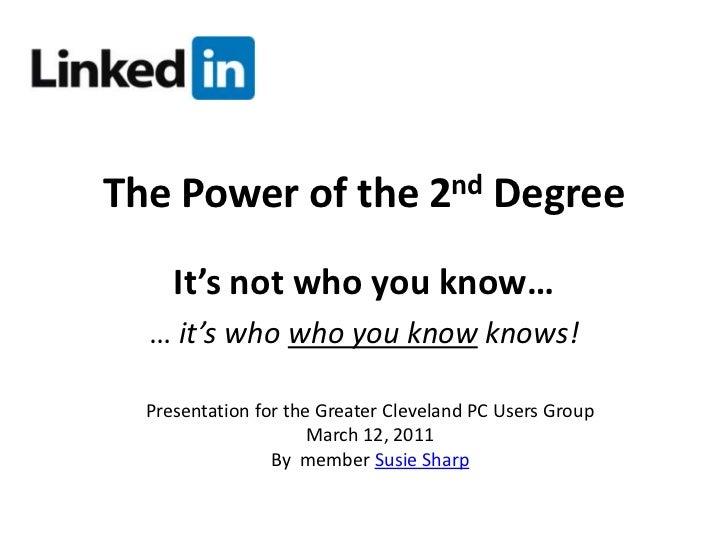 LinkedIn - The Power of the 2nd Degree