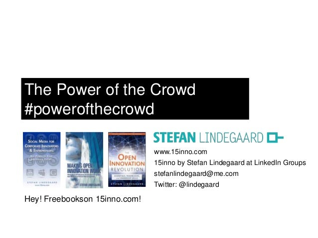 The Power of the Crowd