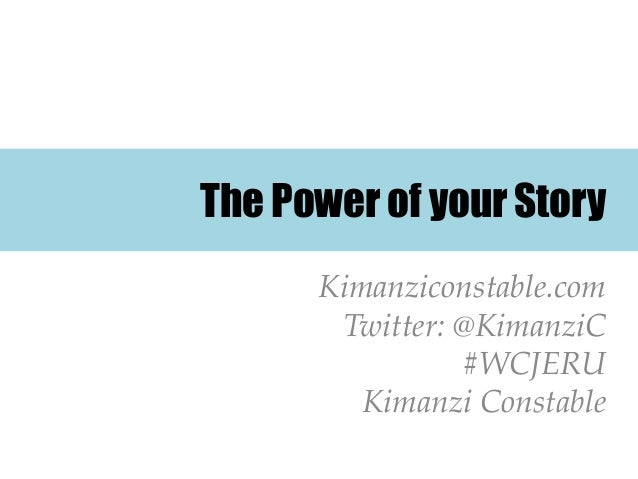 The Power of Your Story - Kimanzi Constable
