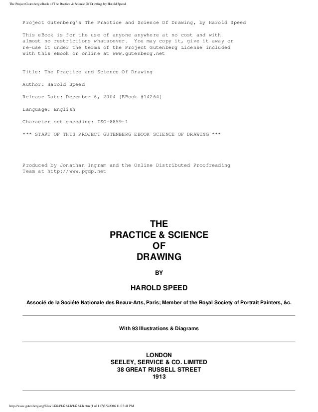 The Project Gutenberg eBook of The Practice & Science Of Drawing, by Harold Speed. Project Gutenberg's The Practice and Sc...