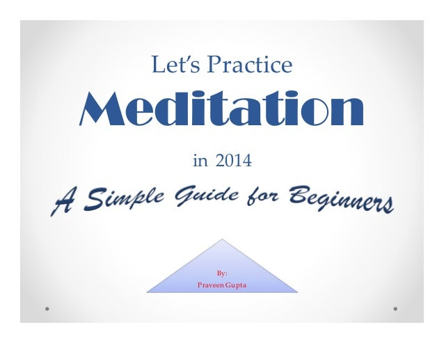 Let'sPractice  Meditation in 2014  By: PraveenGupta