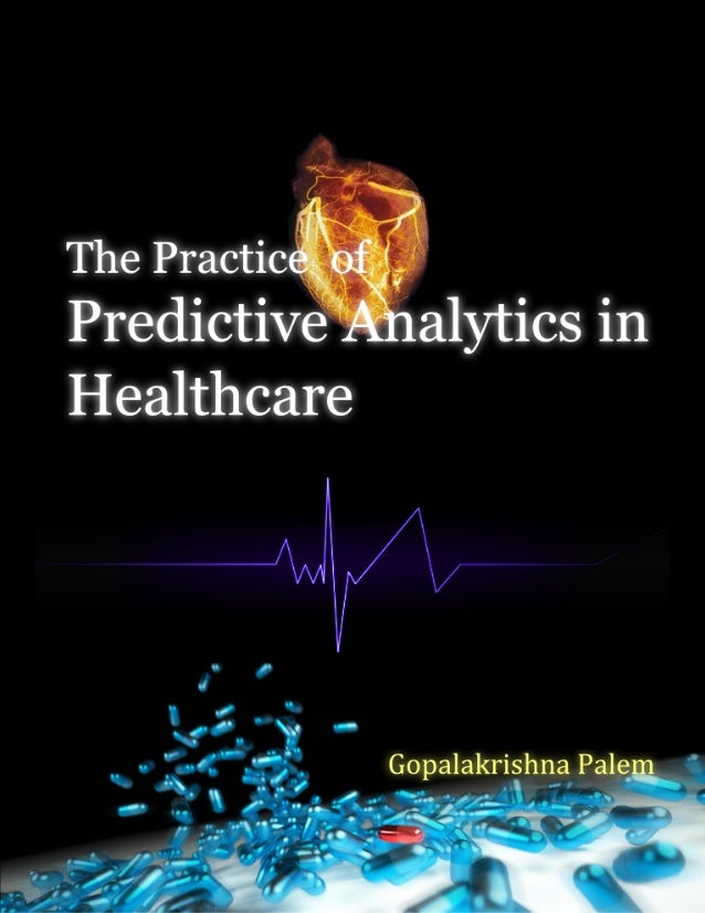 Contents  Predictive Analytics & Healthcare  1  Electronic Health Records Meaningful Use (MU) . . . . . . . . . . . Health...