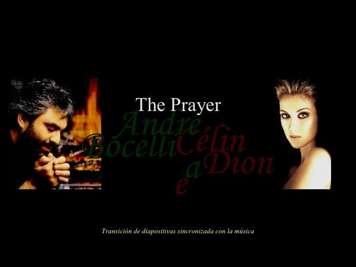 Céline Bocelli Dion Andrea The Prayer Transición de diapositivas sincronizada con la música