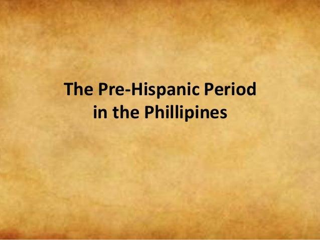 The pre hispanic period