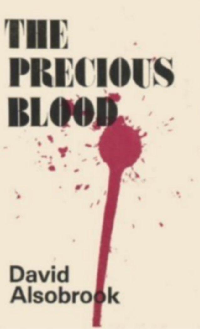 The Precious Blood - David Alsobrook
