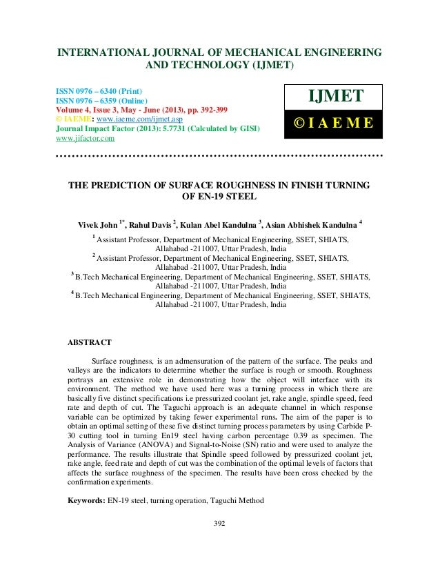 The prediction of surface roughness in finish turning of en 19 steel