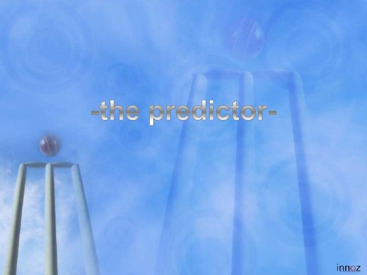 The Predictor