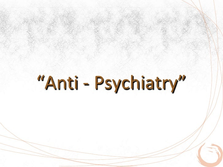 Anti psychiatry essays
