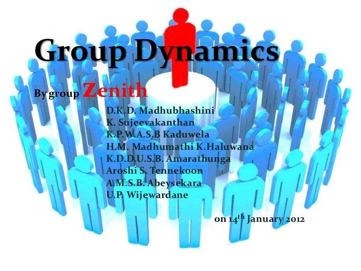 Group Dynamics   zenithBy group           D.K.D. Madhubhashini           K. Sujeevakanthan           K.P.W.A.S.B Kaduwela ...
