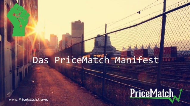 Das PriceMatch Manifest www.PriceMatch.travel