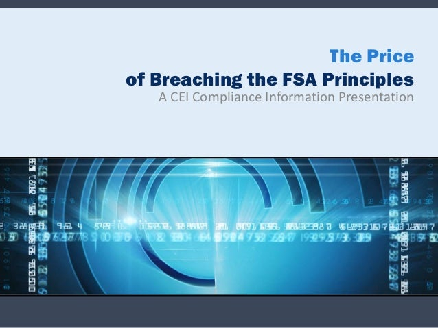 The price of breaching the fsa principles
