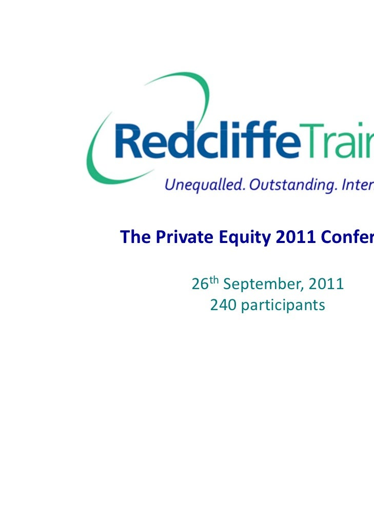 ThePrivateEquity2011Conference        26th September,2011          240participants