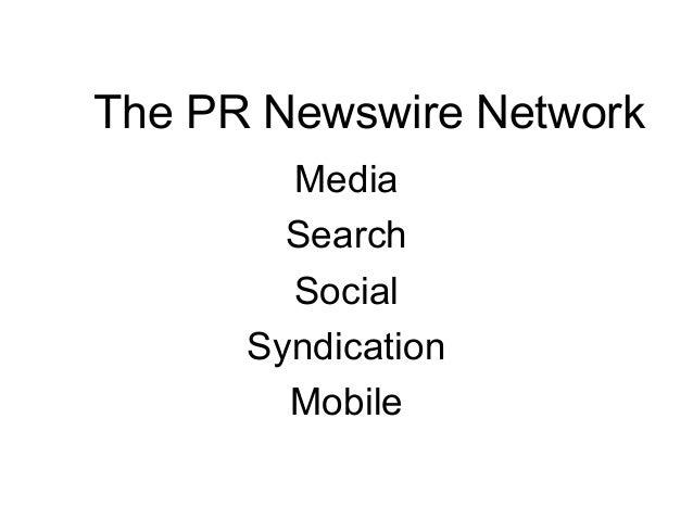 The PR Newswire NetworkMediaSearchSocialSyndicationMobile