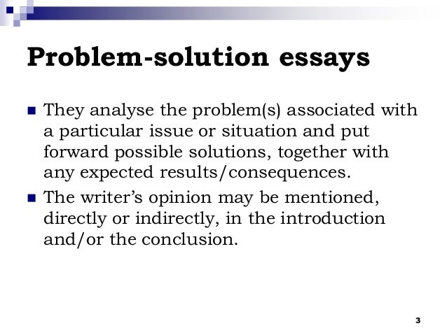 problem solution paper essay Hence, you have been provided with the easiest topic for problem solution essays, you can select any on of the above and start writing your essay in no time also, is it advisable that you carefully read the tips provided above and follow them while writing problem solution essay.