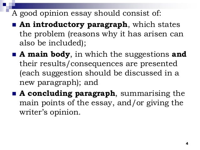 write 3 paragraph opinion essay Writing skills practice an opinion essay look at the essay and do the exercises to improve your writing skills instructions in my opinion.